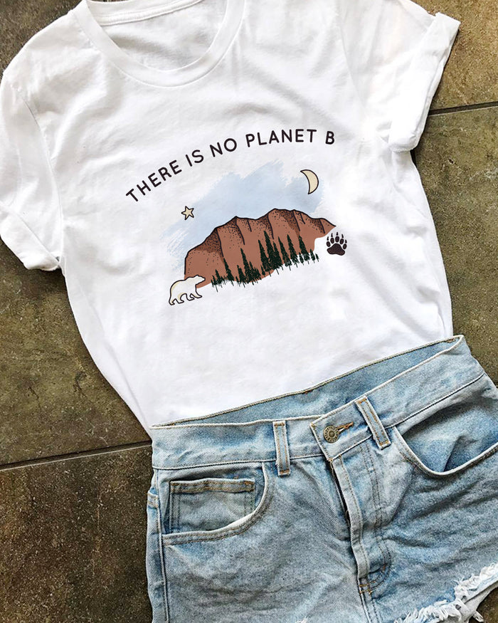 There Is No Planet B. Colored Version - Eco Tee