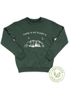 There Is No Planet B - Organic Crew Sweatshirt