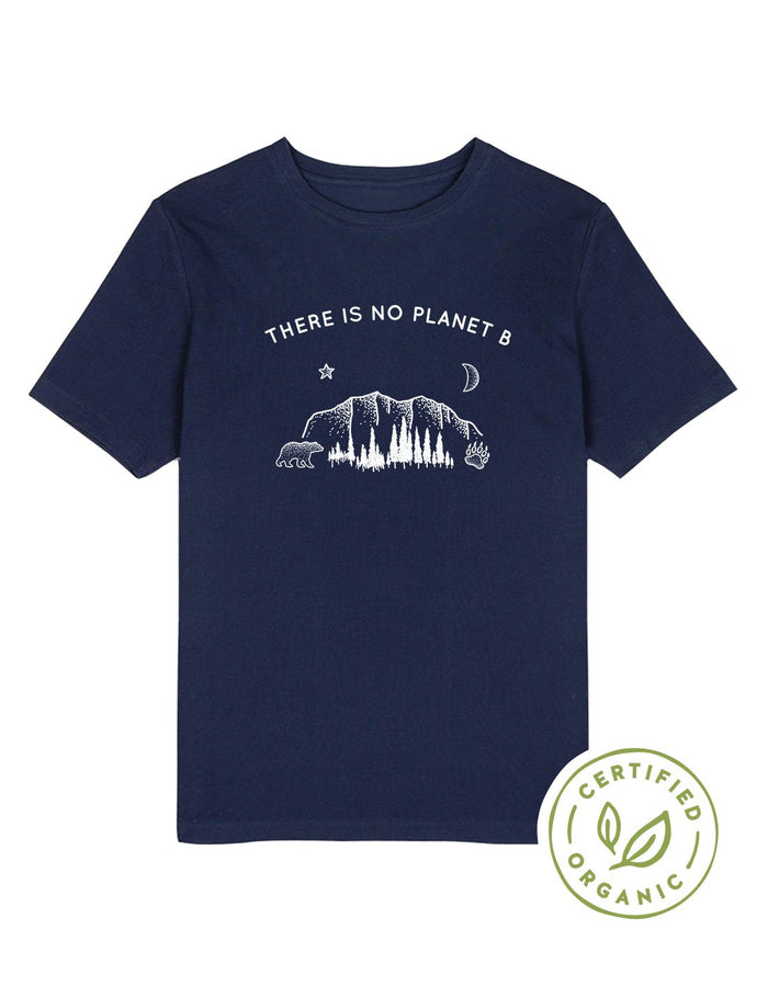There Is No Planet B Organic Tee