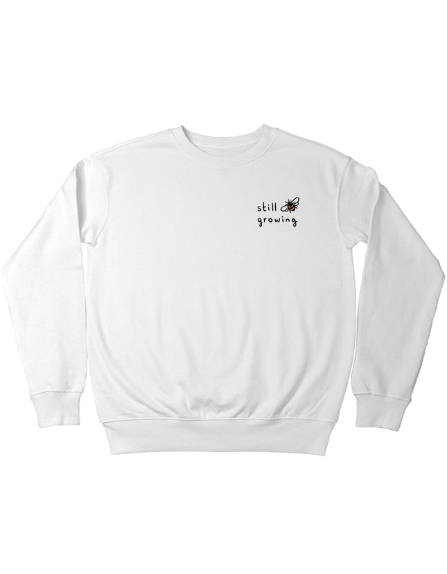 Still Growing Sweatshirt