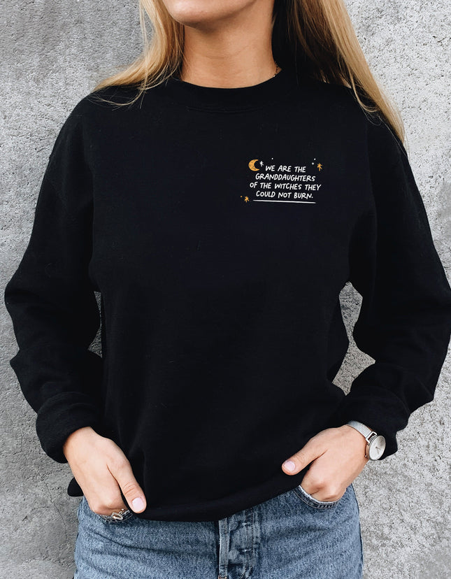 We Are The Granddaughters Sweatshirt