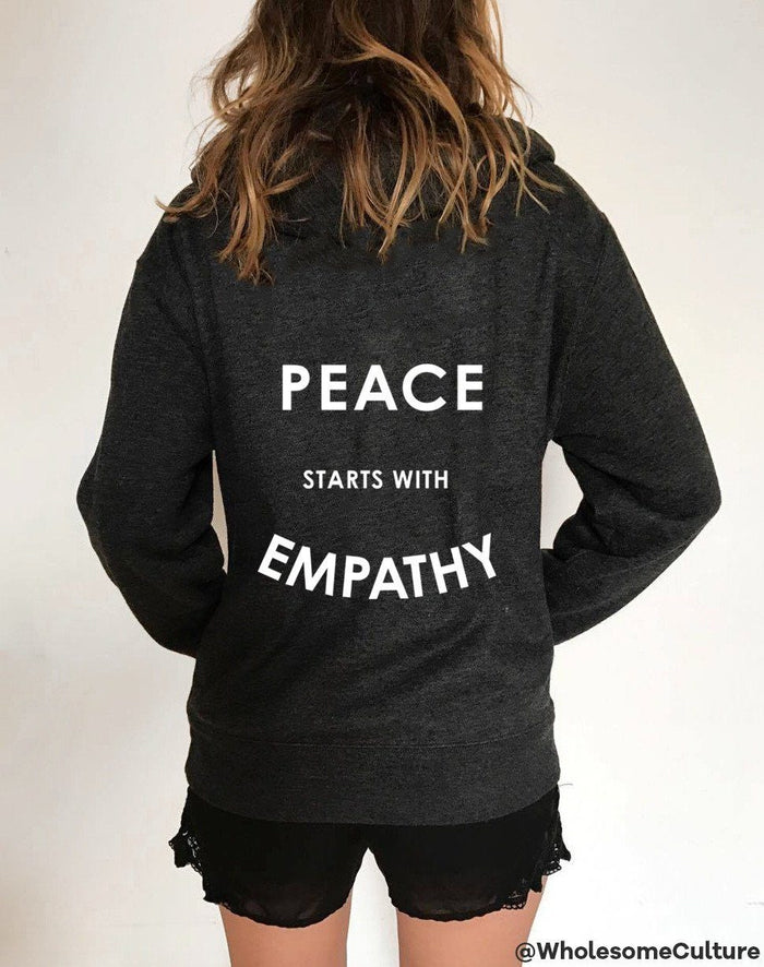 Hoodies & Sweatshirts - Peace Starts With Empathy - Hoodie - With Zip
