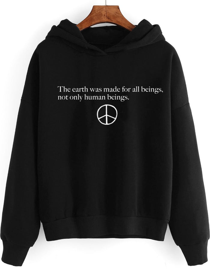 Hoodies & Sweatshirts - The Earth Was Made For All Beings - Hoodie ( Without Zip )
