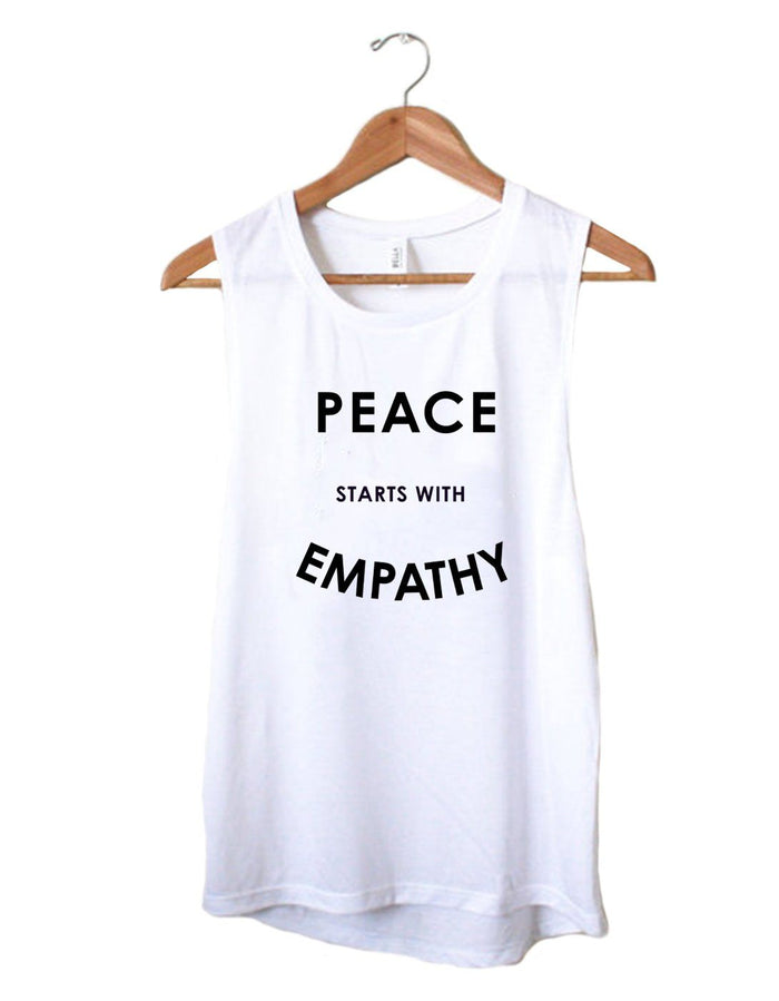 Organic Muscle Tank - Peace Starts With Empathy - Eco Muscle Tank