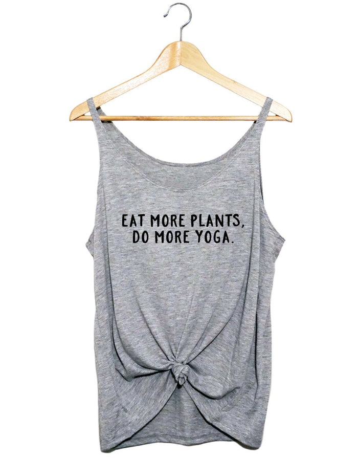 Slouchy Tank - Eat More Plants Do More Yoga - Women's Slouchy Tank