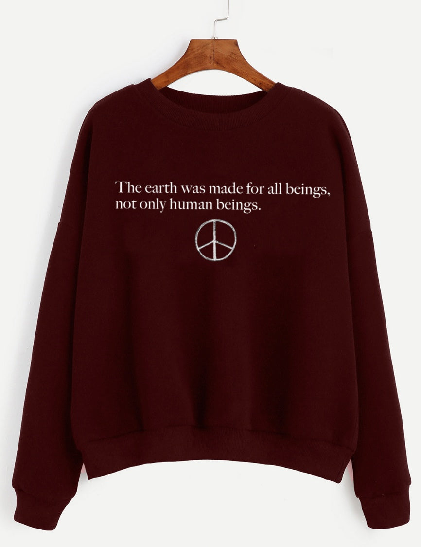 Sweatshirt - The Earth Was Made For All Beings, Not Only Human Beings - Unisex Crewneck Sweatshirt