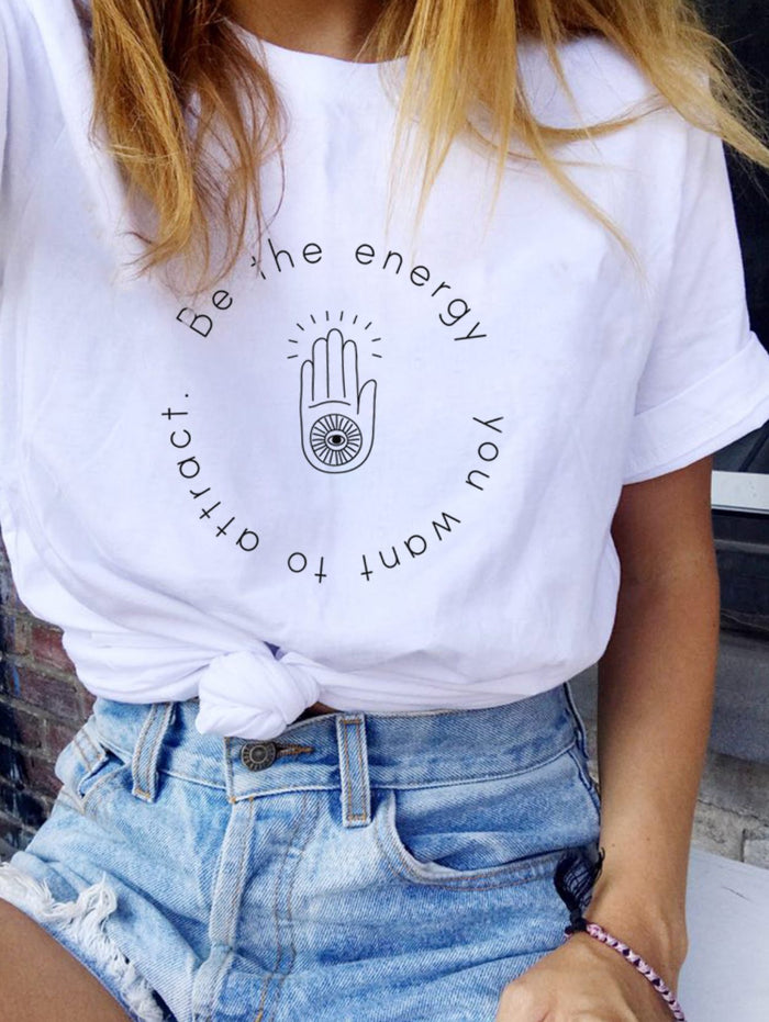 T-Shirts - Be The Energy You Want To Attract - Tee