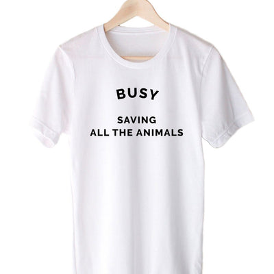 T-Shirts - Busy Saving All The Animals - Tee