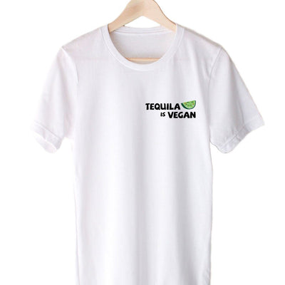 T-Shirts - Tequila Is Vegan - Tee