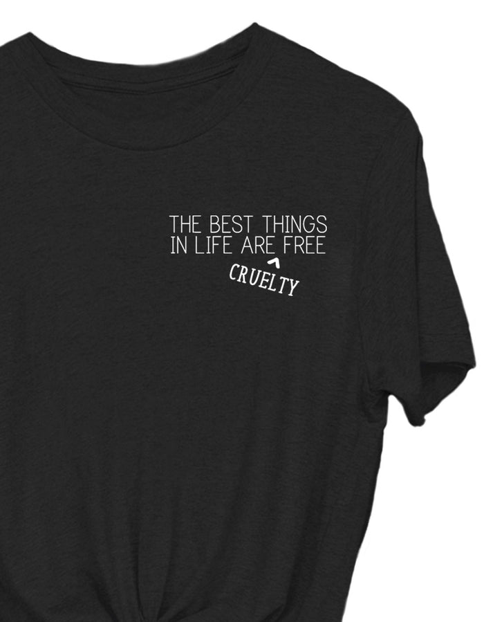 T-Shirts - The Best Things In Life Are Cruelty Free - Tee