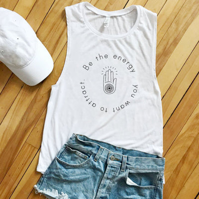Tank Tops - Be The Energy You Want To Attract - Eco Muscle Tank