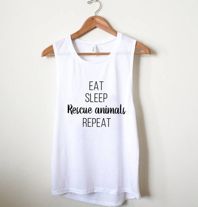 Tank Tops - Eat Sleep Rescue Animals Repeat - Muscle Tank