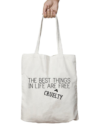 Tote Bags - The Best Things In Life Are Cruelty-Free - Tote Bags