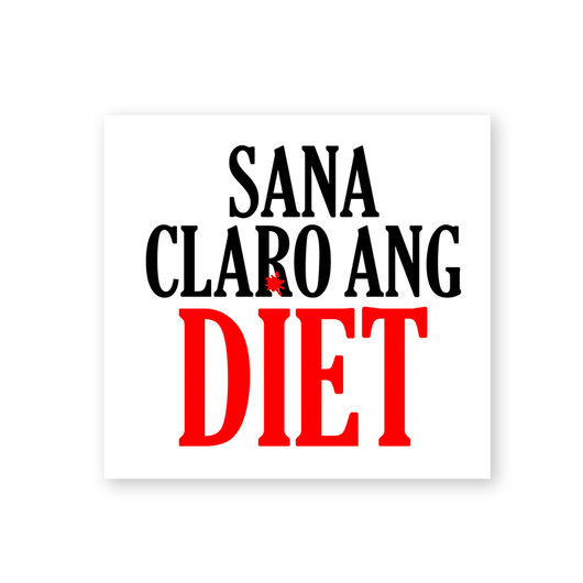 Sana Claro Ang Diet Pundikit - Pundesal | Your Daily Dose of Punpasya and Punira ng Araw