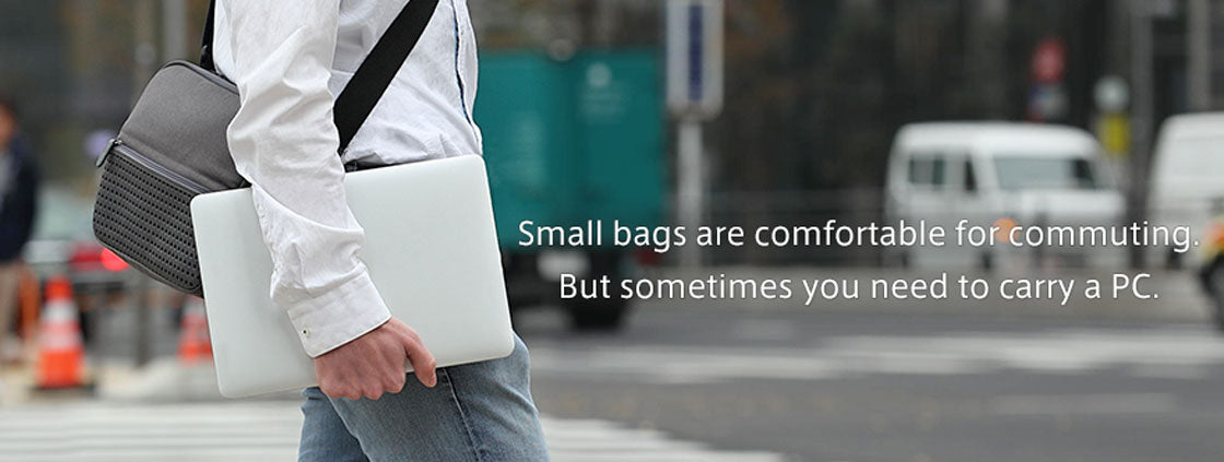 Small bags are comfortable for commuting. But sometimes you need a PC.