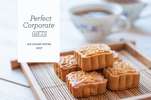 Perfect Corporate Gifts for Mid-Autumn Festival