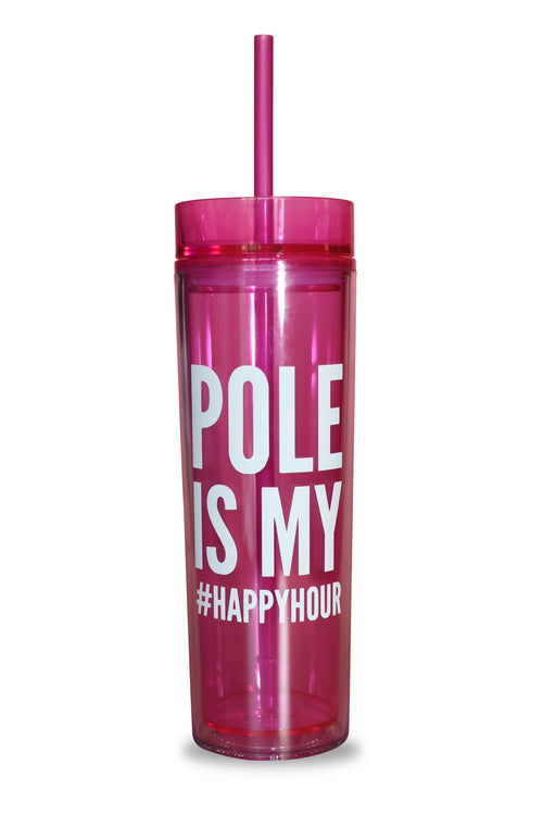 POLE is my # HAPPY HOUR Tumbler