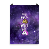 Pole Transformation Galaxy Photo Paper Poster - 18×24