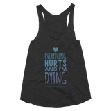 everything hurts and im dying pole tank
