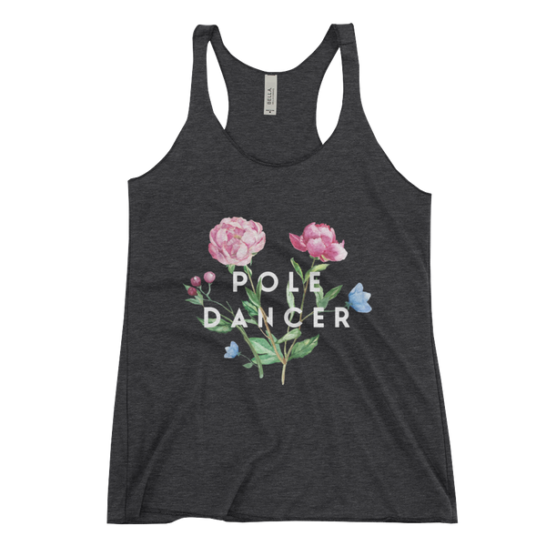 Pole Dancer in Bloom Racerback Tank