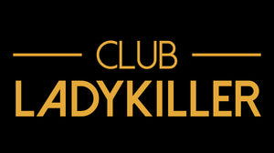 Club Ladykiller