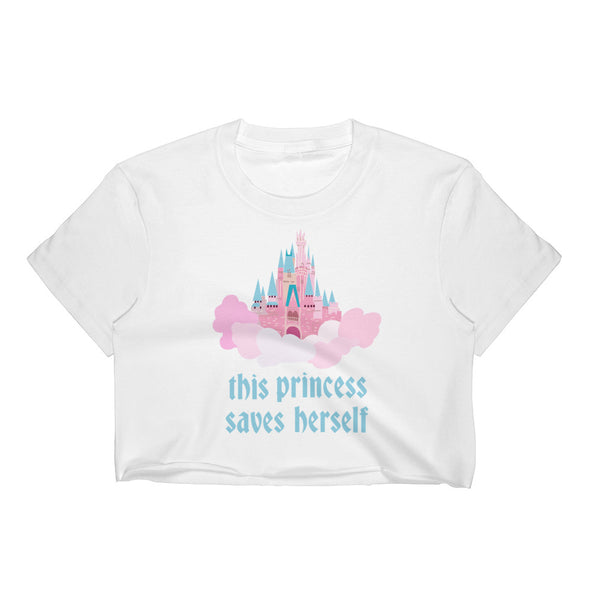 This Princess Saves Herself Crop Top