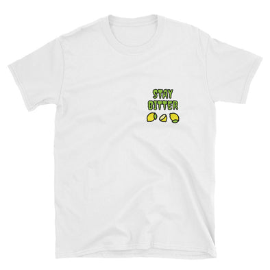Stay Bitter Unisex T-Shirt