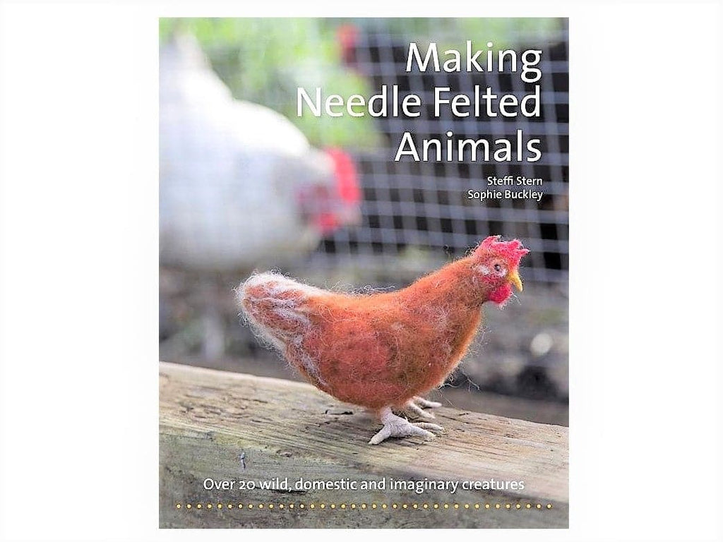 Making Needle Felted Animals Book (signed copy) - 22 animal projects