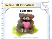 Bear Hug Needle Felt Kit - a kit for caring and sharing (various options)