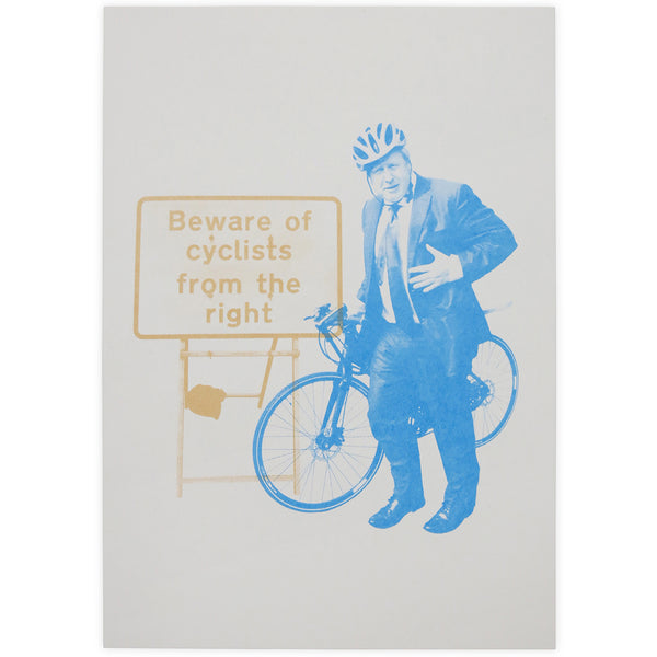 Beware of Cyclists from the Right Screen Print - By Chris Ratcliffe