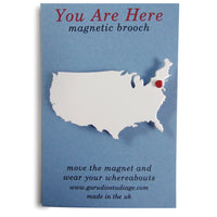 You Are Here Brooch USA