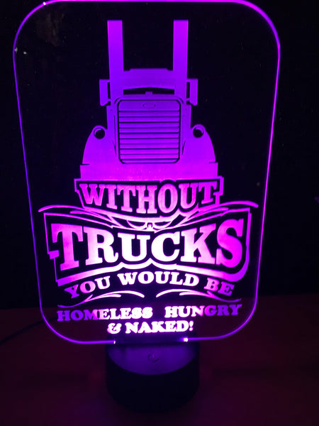 Without Trucks LED Sign