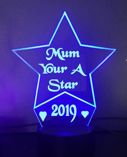 Mum your a Star LED light
