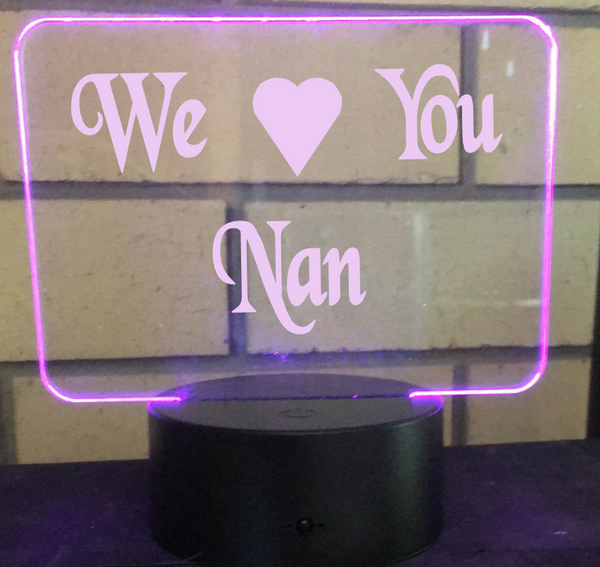 WE Love you Nan LED light