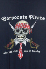 Loot Vintage T-Shirt Vintage Corporate Pirate T-shirt
