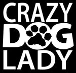 Crazy Dog Lady Vinyl Decal
