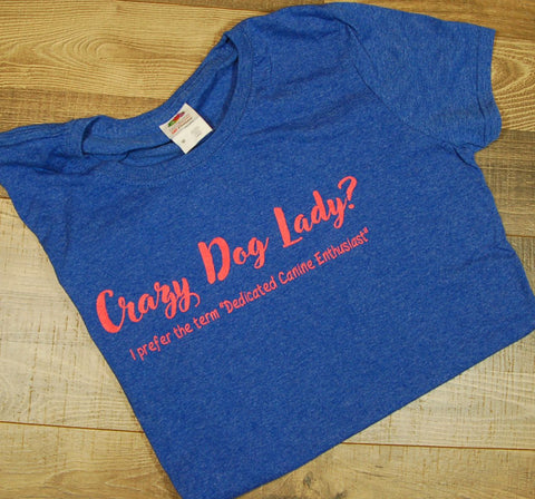 Crazy Dog Lady Womens Tee