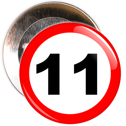 Speed Sign Themed 11th Birthday Badge