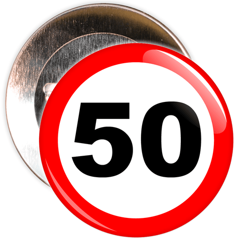 Speed Sign Themed 50th Birthday Badge
