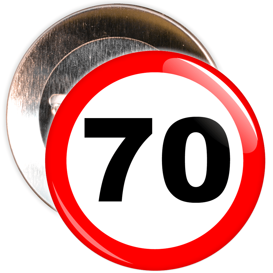 Speed sign themed 70th birthday badge the badge centre speed sign themed 70th birthday badge biocorpaavc