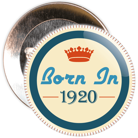 Born in 1920 Birthday Badge