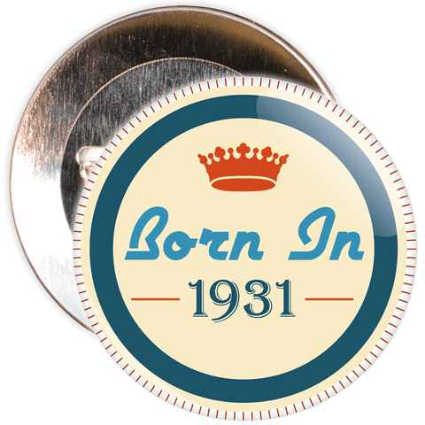Born in 1931 Birthday Badge