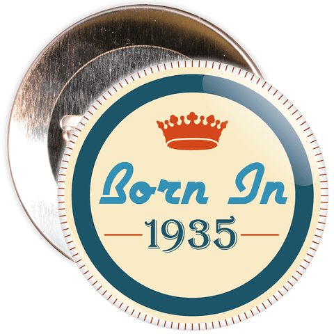 Born in 1935 Birthday Badge