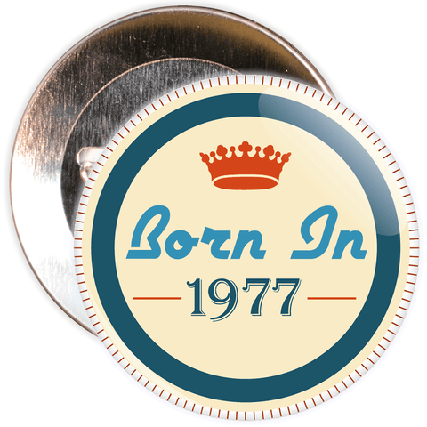 Born in 1977 Birthday Badge