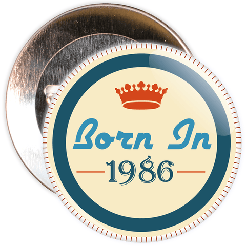 Born in 1986 Birthday Badge