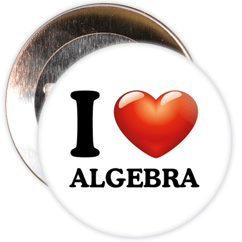 I Love Algebra Badge