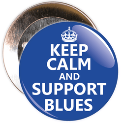 Keep Calm and Support Blues Badge