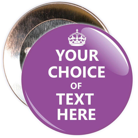 Customisable Keep Calm Badge (purple)