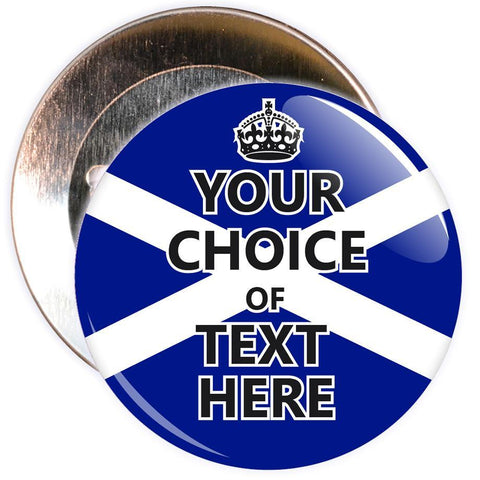 Customisable Keep Calm Badge (Scotland)