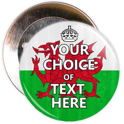 Customisable Keep Calm Badge (Welsh Flag)